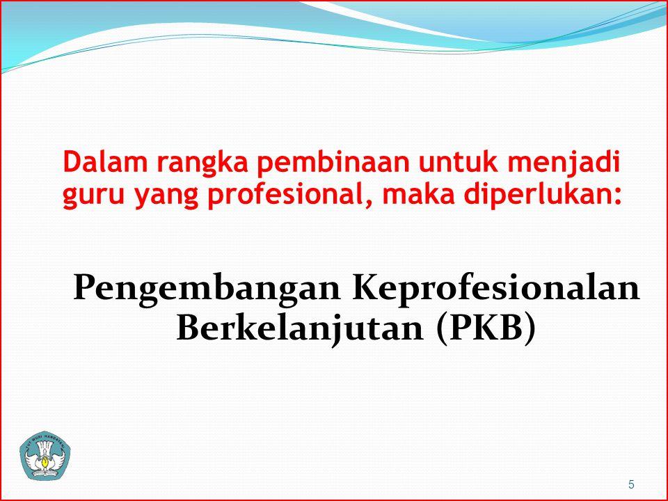Pengembangan Keprofesionalan Berkelanjutan (PKB)