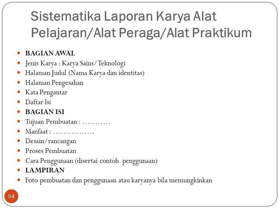 Sistematika Laporan Karya Alat Pelajaran/Alat Peraga/Alat Praktikum