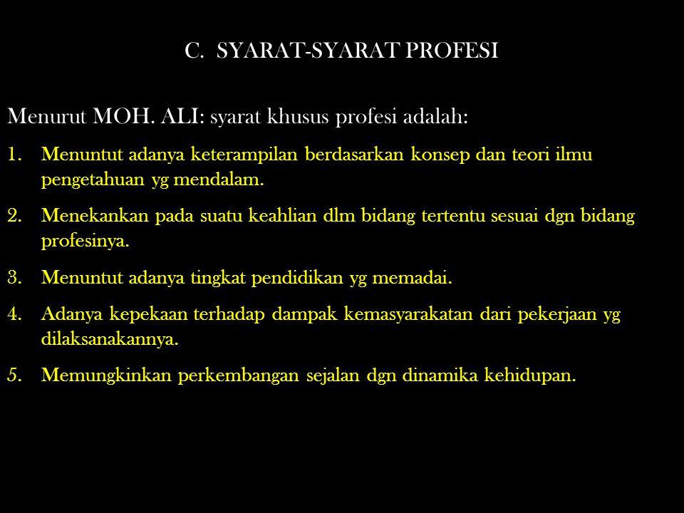 C. SYARAT-SYARAT PROFESI