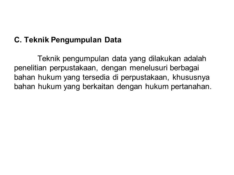 C. Teknik Pengumpulan Data