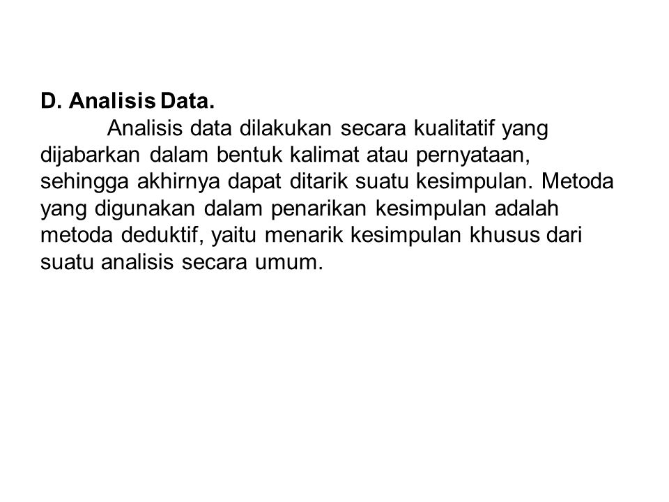 D. Analisis Data.