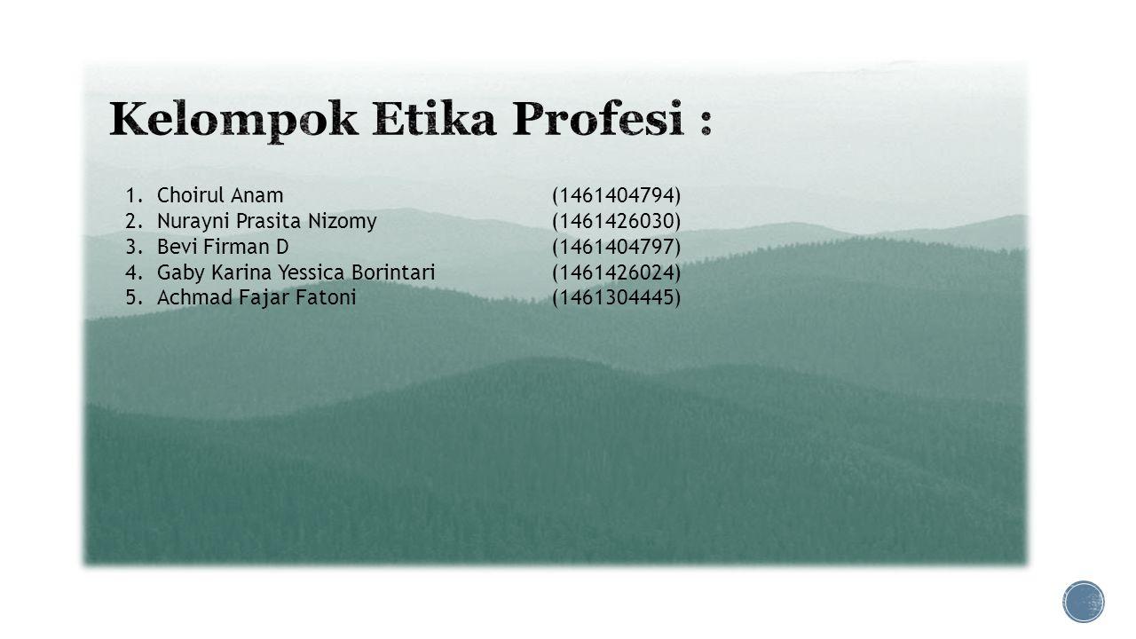 Kelompok Etika Profesi :
