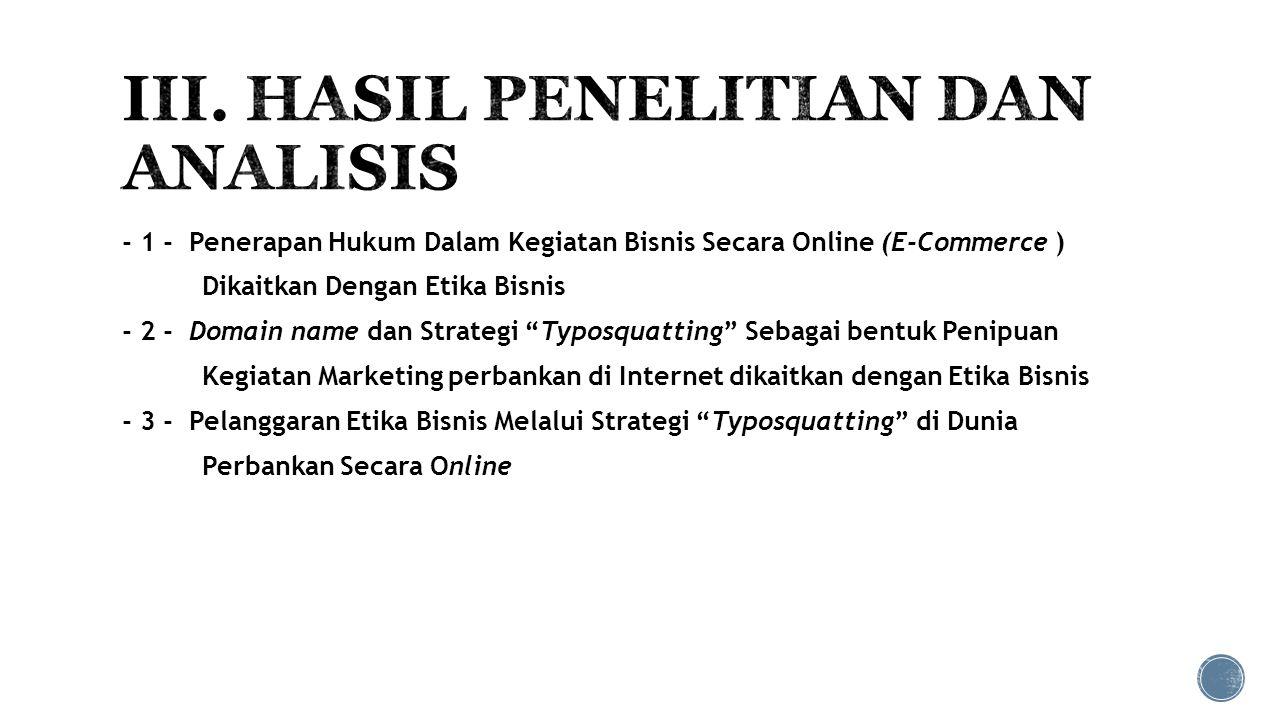III. HASIL PENELITIAN DAN ANALISIS