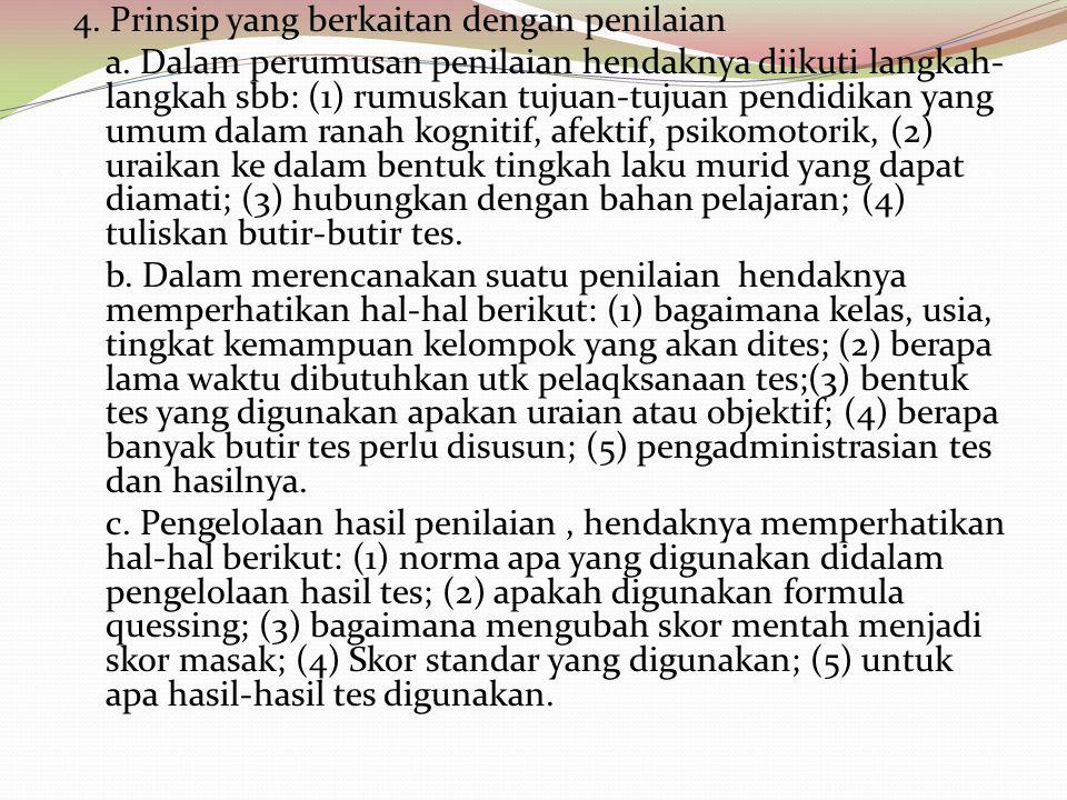 4. Prinsip yang berkaitan dengan penilaian a
