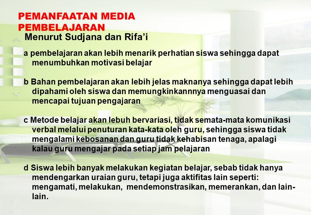 Menurut Sudjana dan Rifa'i