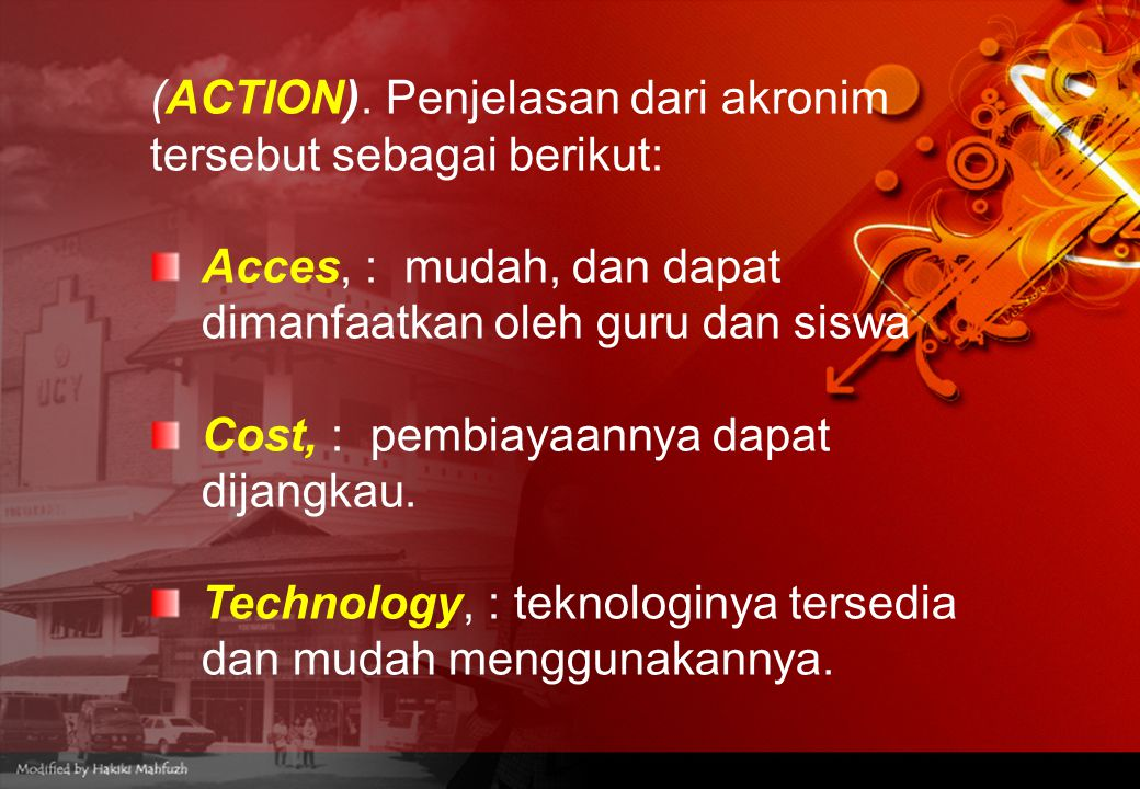 (ACTION). Penjelasan dari akronim tersebut sebagai berikut: