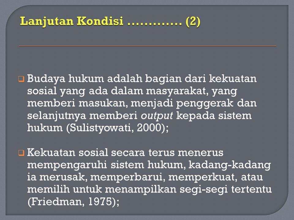 Lanjutan Kondisi ............. (2)
