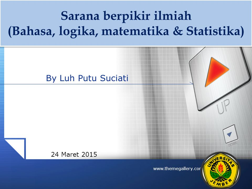Sarana berpikir ilmiah (Bahasa, logika, matematika & Statistika)