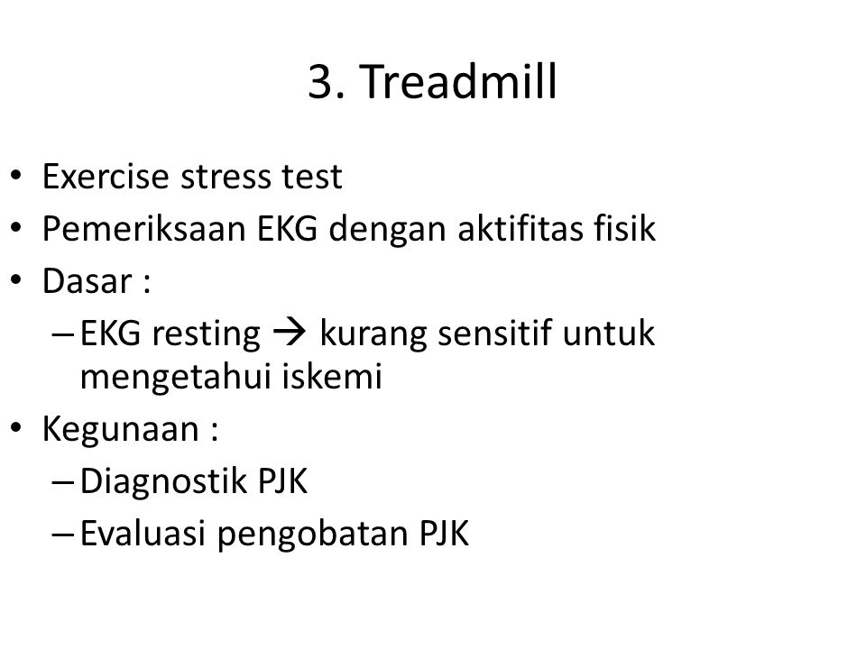 3. Treadmill Exercise stress test
