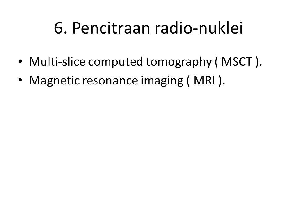 6. Pencitraan radio-nuklei