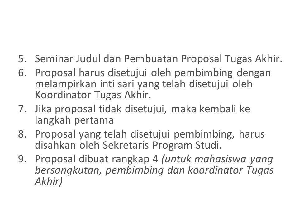 Seminar Judul dan Pembuatan Proposal Tugas Akhir.