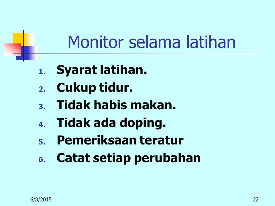 Monitor selama latihan