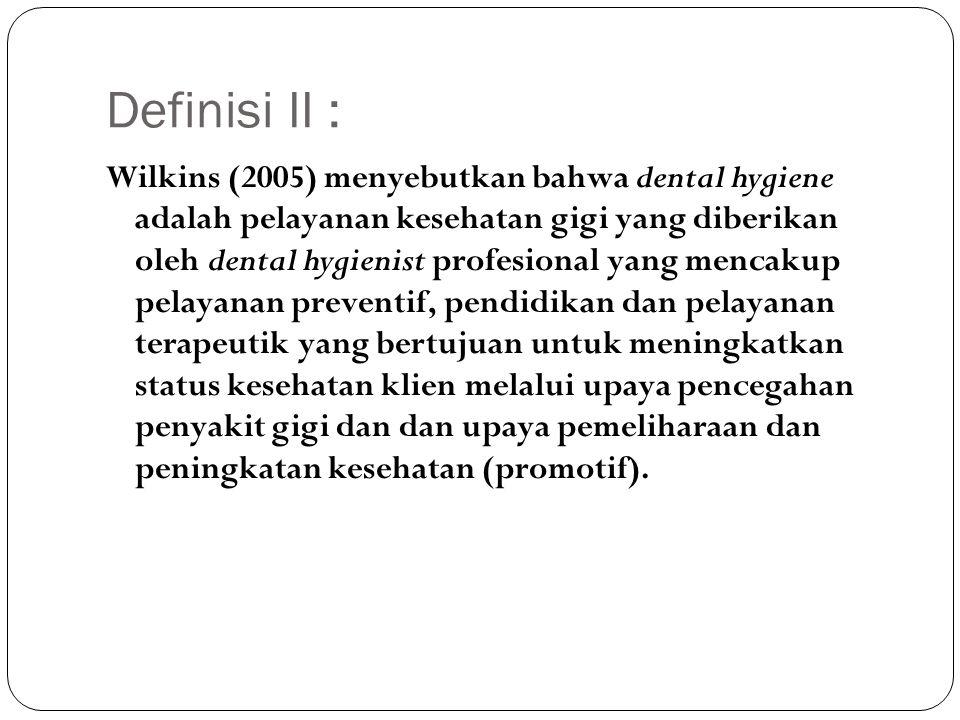 Definisi II :