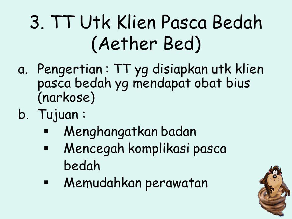 3. TT Utk Klien Pasca Bedah (Aether Bed)