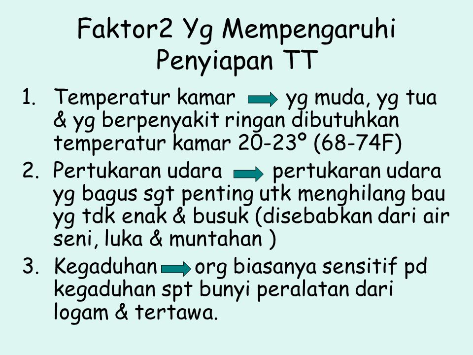 Faktor2 Yg Mempengaruhi Penyiapan TT