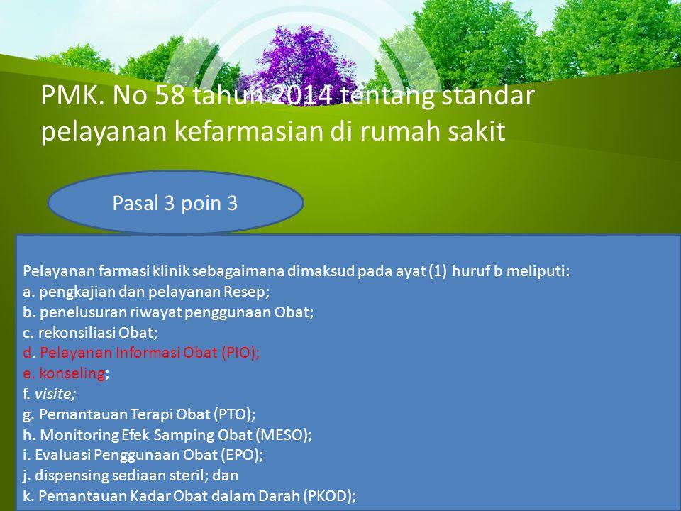 PMK. No 58 tahun 2014 tentang standar pelayanan kefarmasian di rumah sakit