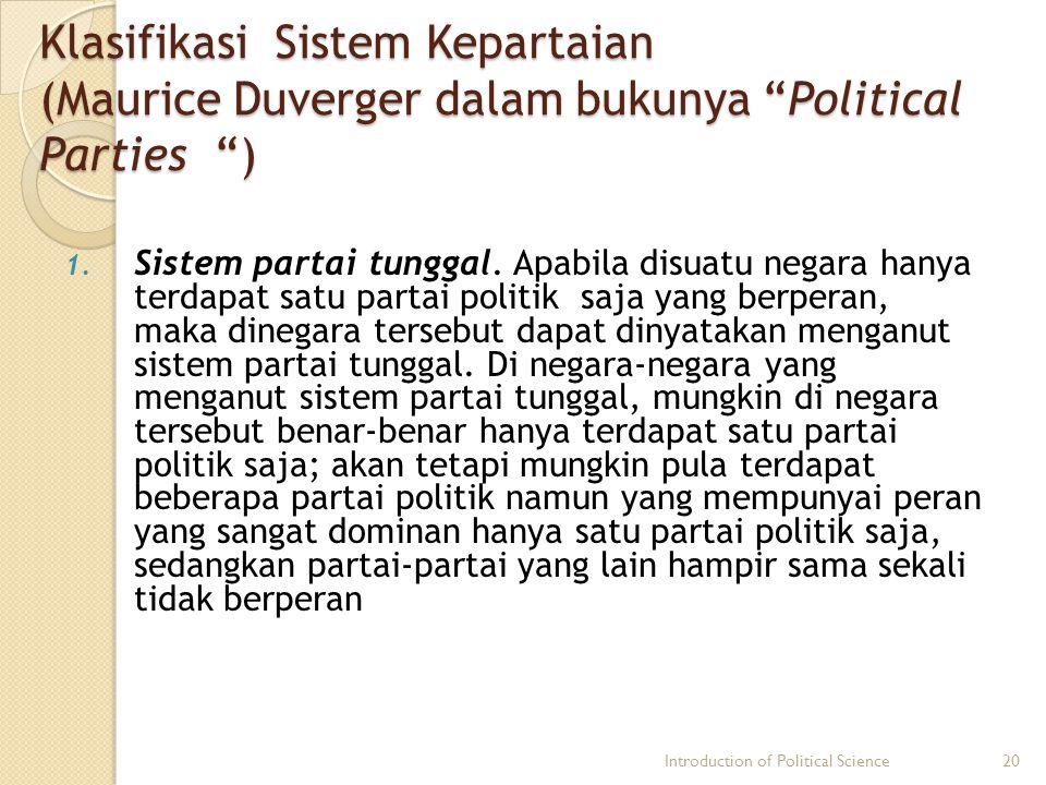 Klasifikasi Sistem Kepartaian (Maurice Duverger dalam bukunya Political Parties )