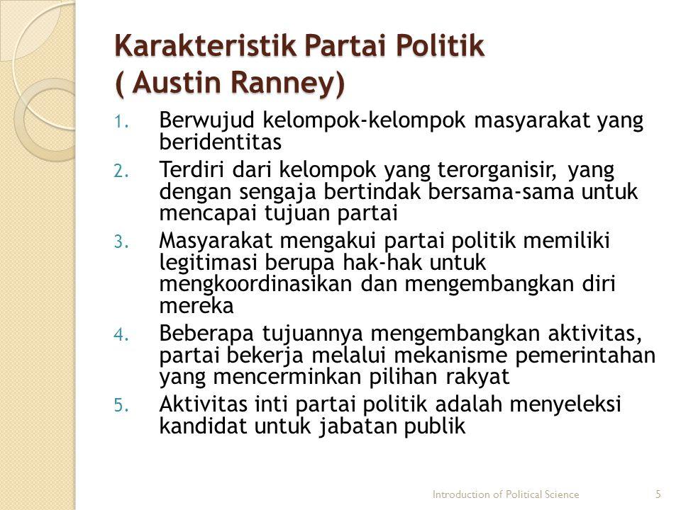 Karakteristik Partai Politik ( Austin Ranney)