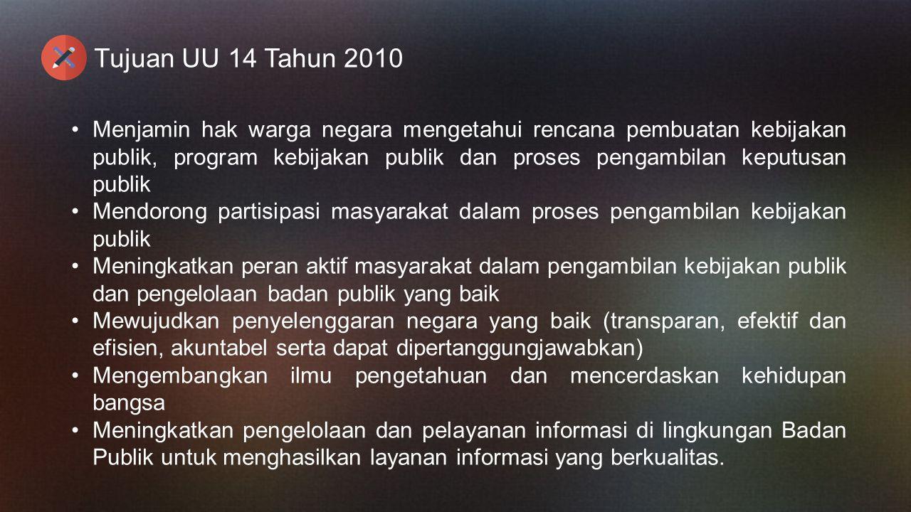 Tujuan UU 14 Tahun 2010