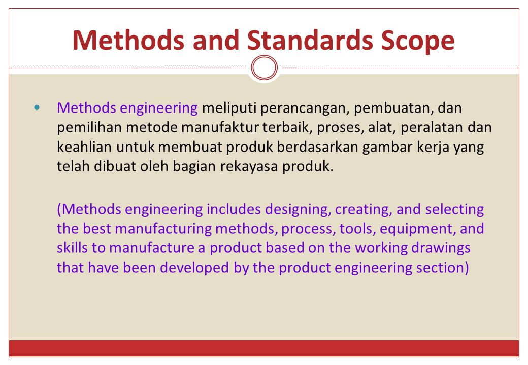 Methods and Standards Scope