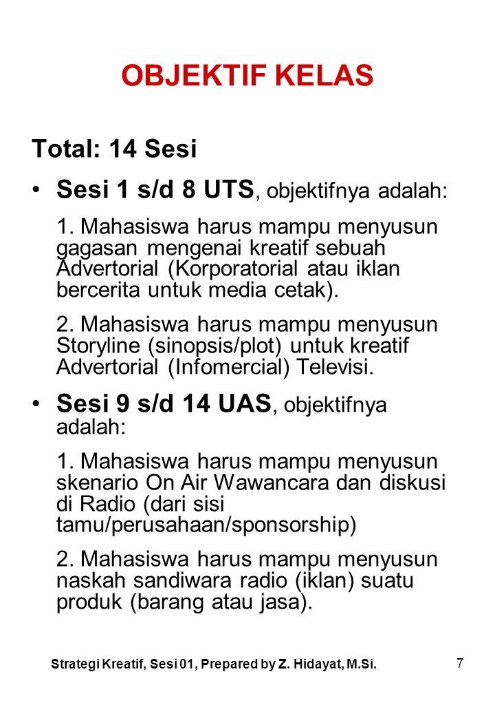 OBJEKTIF KELAS Total: 14 Sesi Sesi 1 s/d 8 UTS, objektifnya adalah: