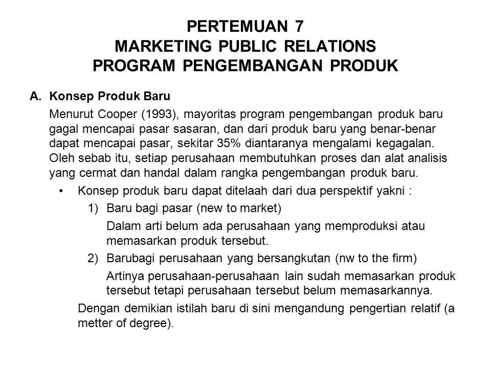 PERTEMUAN 7 MARKETING PUBLIC RELATIONS PROGRAM PENGEMBANGAN PRODUK