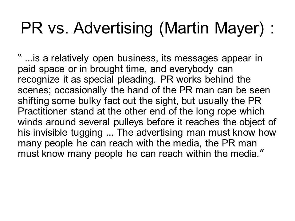 PR vs. Advertising (Martin Mayer) :