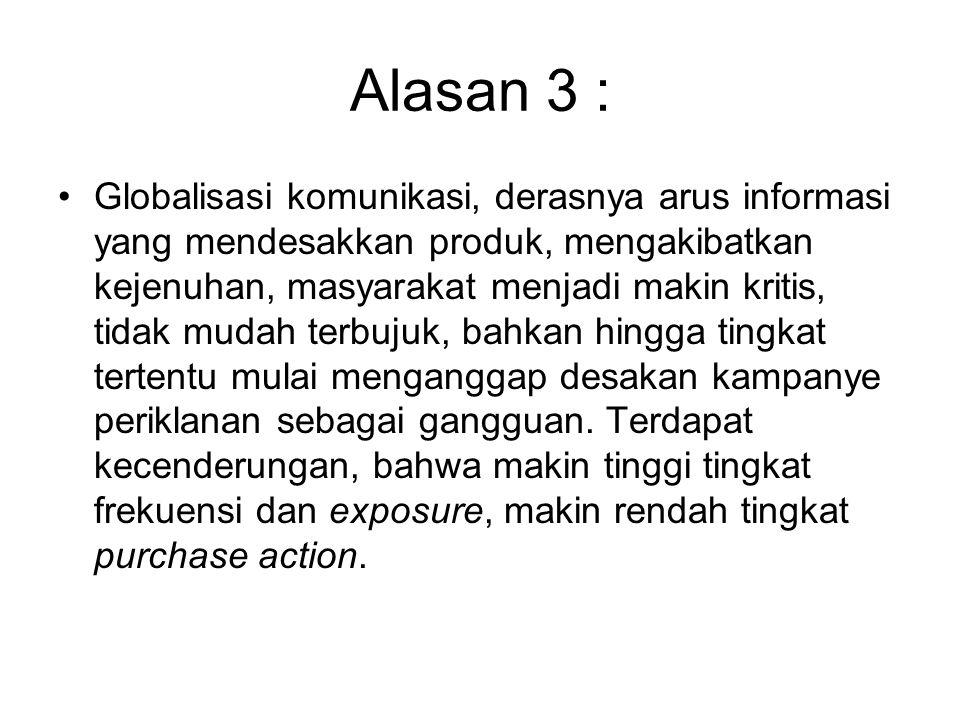 Alasan 3 :