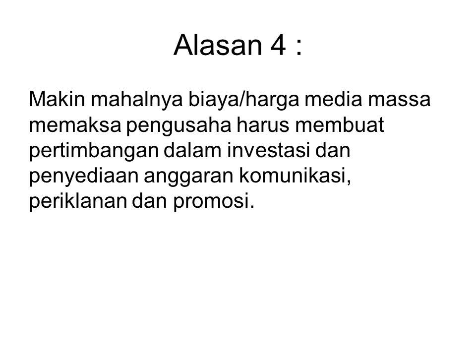 Alasan 4 :