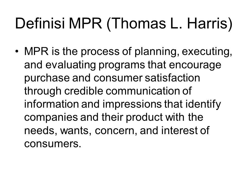 Definisi MPR (Thomas L. Harris)