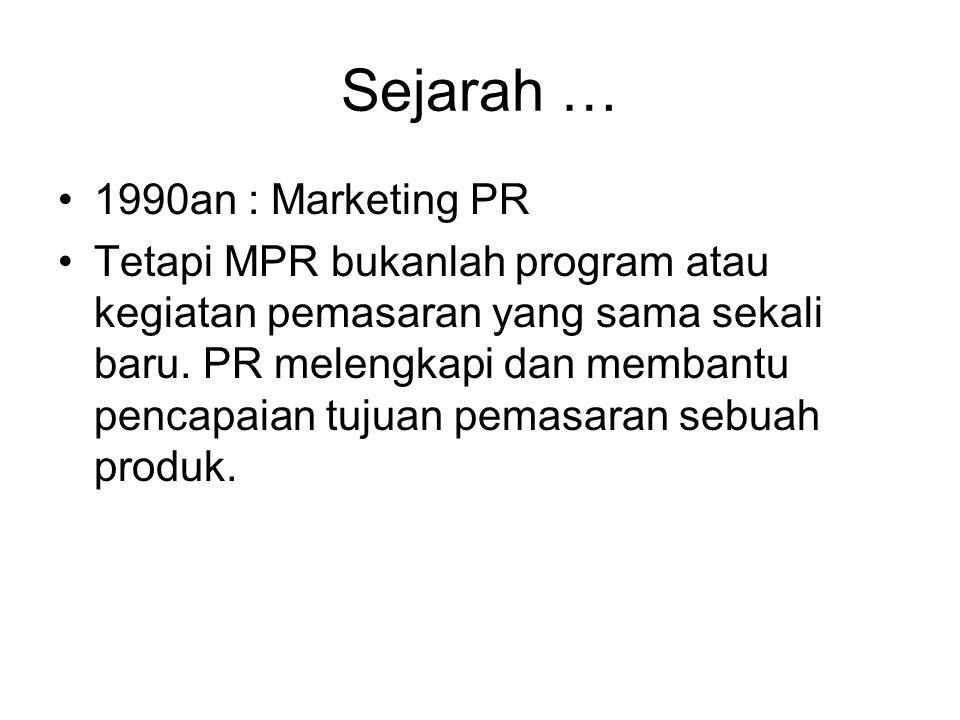 Sejarah … 1990an : Marketing PR