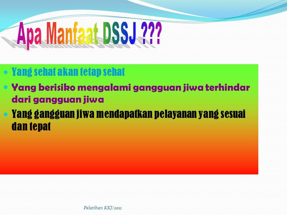 Apa Manfaat DSSJ Yang sehat akan tetap sehat