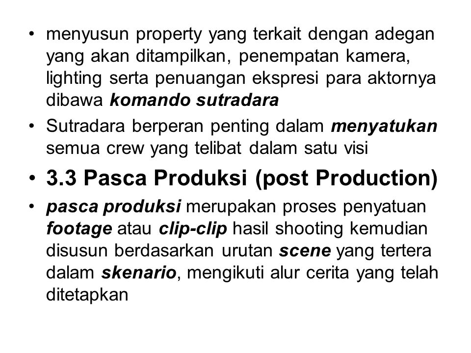 3.3 Pasca Produksi (post Production)