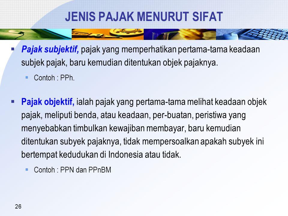 JENIS PAJAK MENURUT SIFAT
