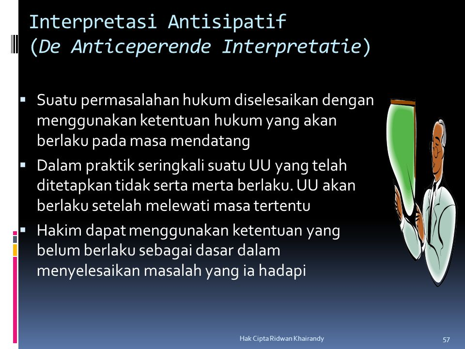 Interpretasi Antisipatif (De Anticeperende Interpretatie)