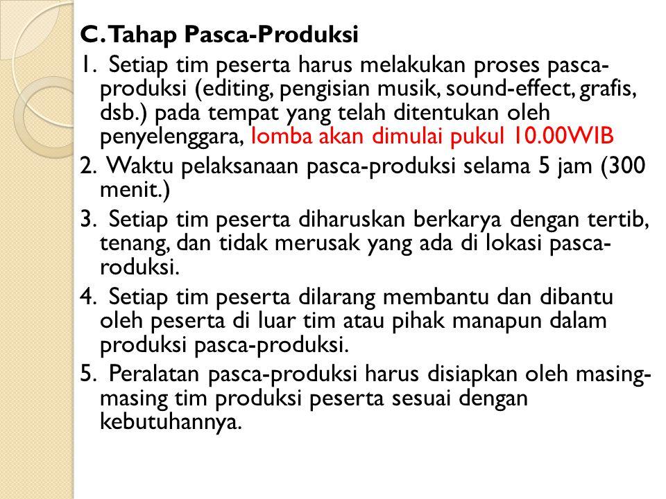 C. Tahap Pasca-Produksi 1