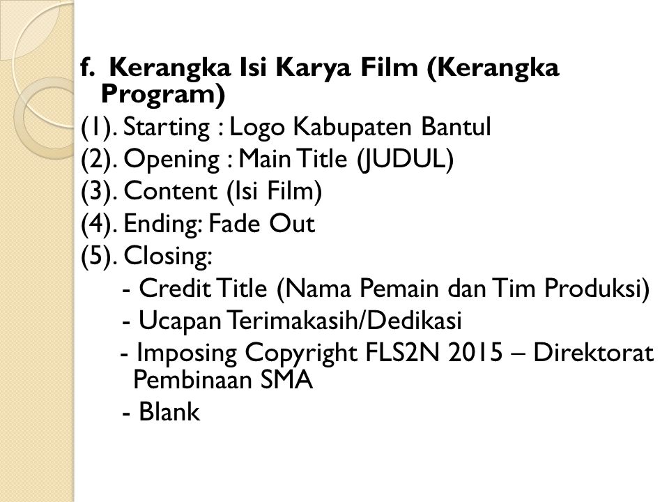 f. Kerangka Isi Karya Film (Kerangka Program) (1)