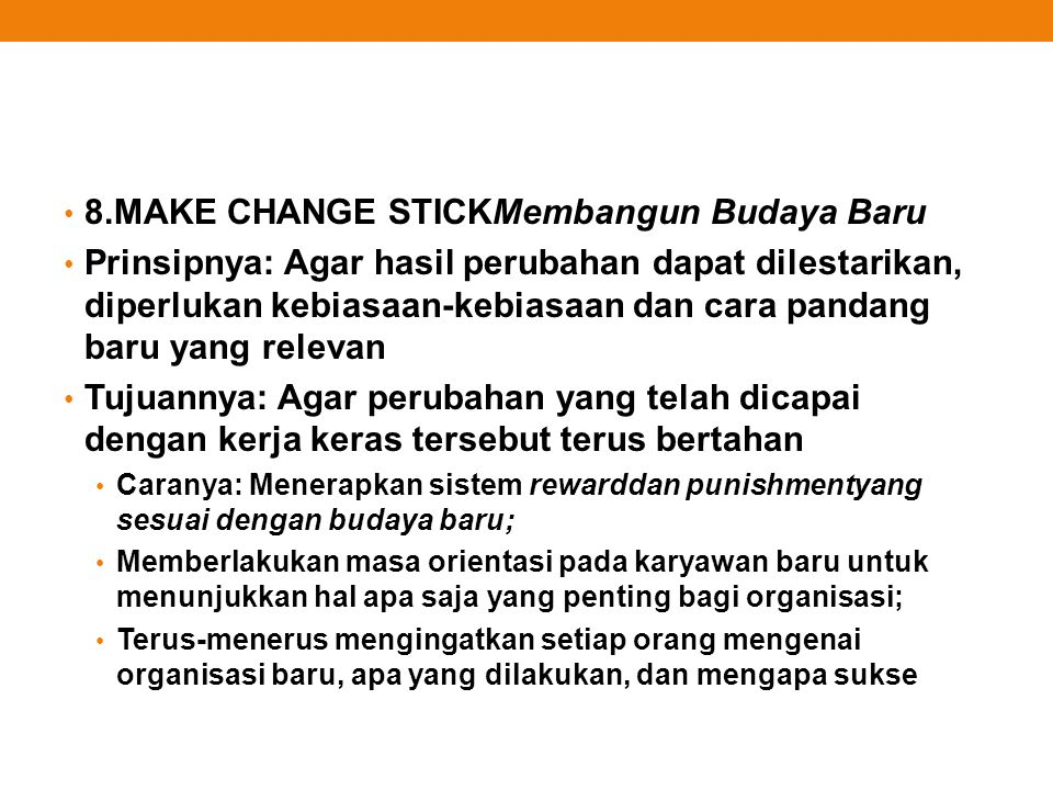 8.MAKE CHANGE STICKMembangun Budaya Baru