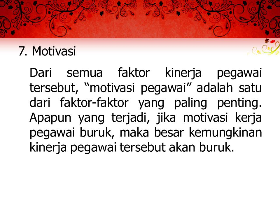 7. Motivasi