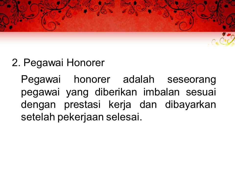 2. Pegawai Honorer