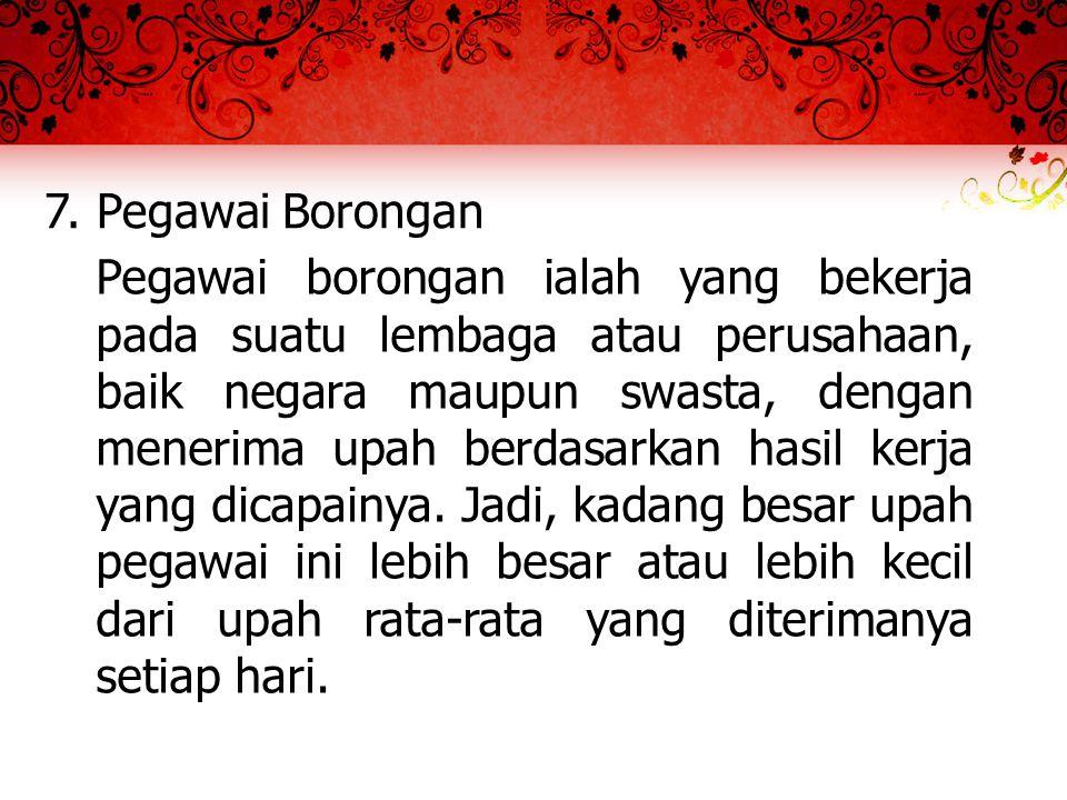 7. Pegawai Borongan