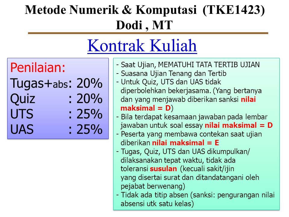 Metode Numerik & Komputasi (TKE1423) Dodi , MT
