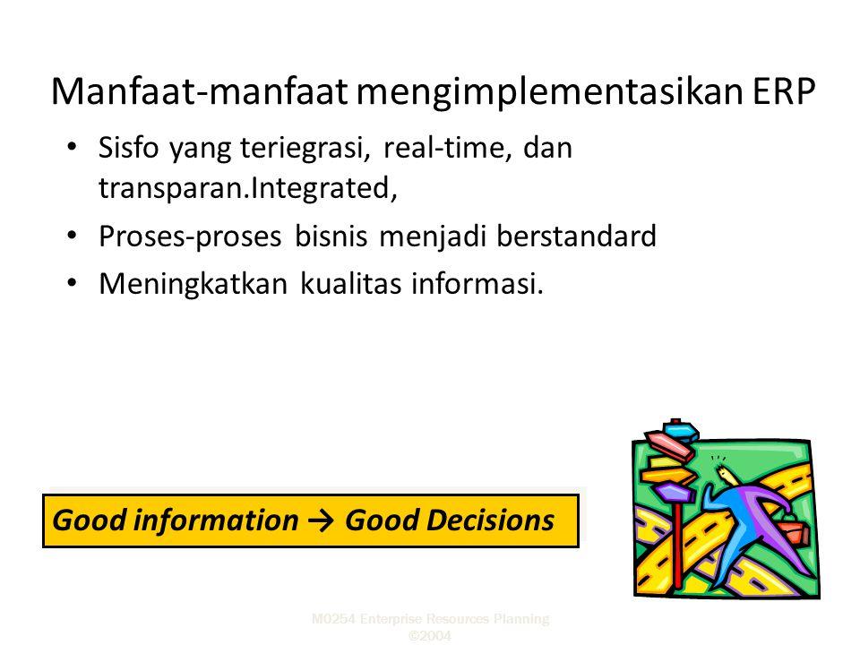 Manfaat-manfaat mengimplementasikan ERP