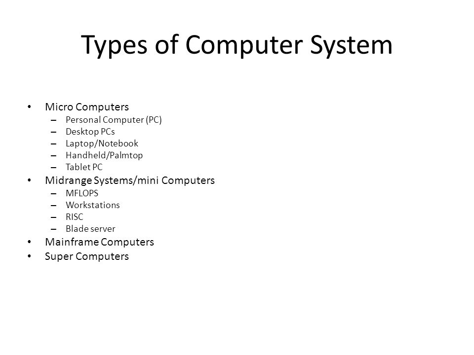 Types of Computer System