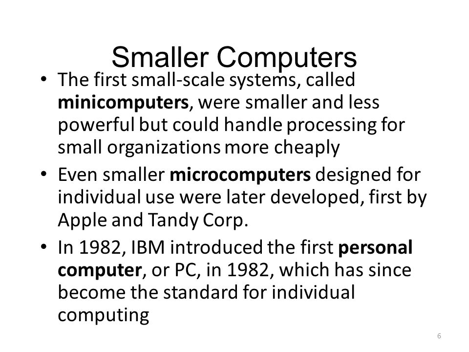 Smaller Computers