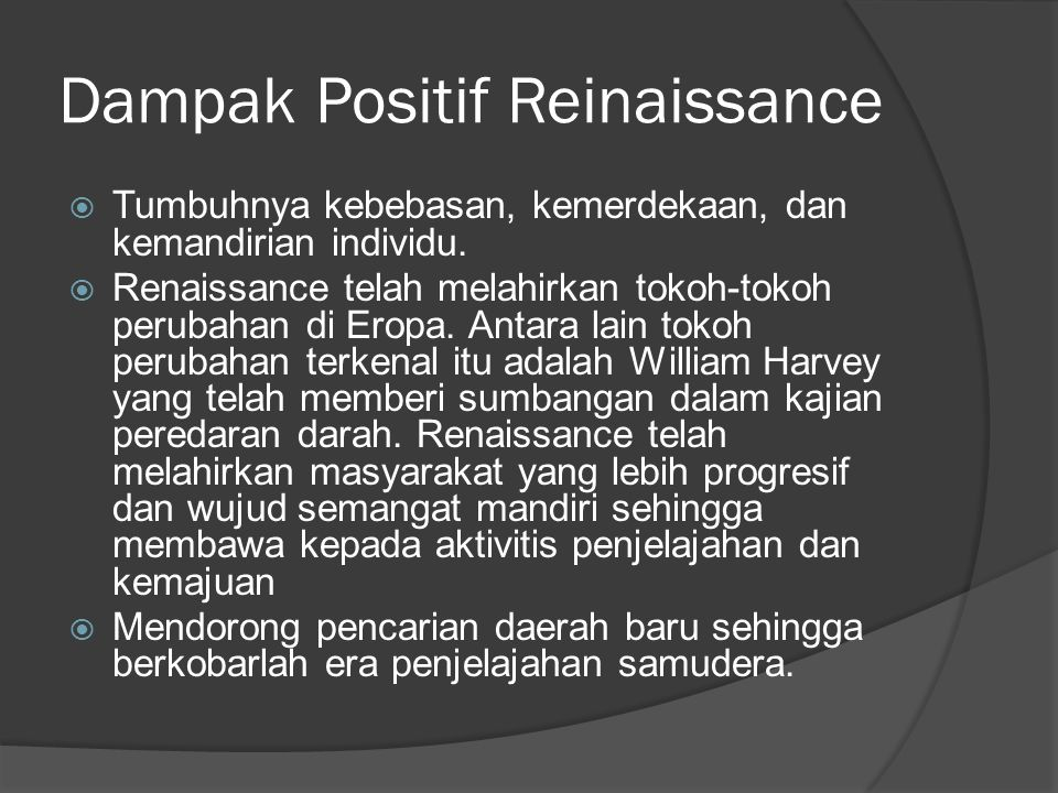 Dampak Positif Reinaissance