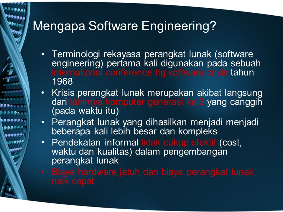Mengapa Software Engineering