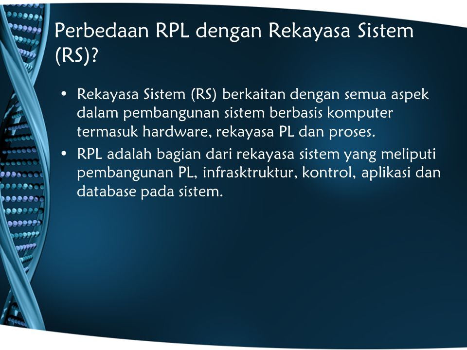Perbedaan RPL dengan Rekayasa Sistem (RS)