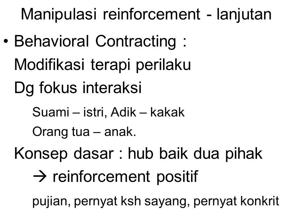 Manipulasi reinforcement - lanjutan