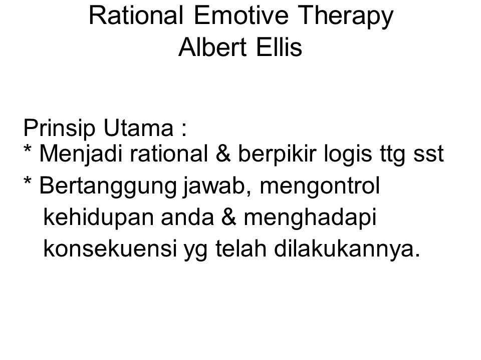 Rational Emotive Therapy Albert Ellis